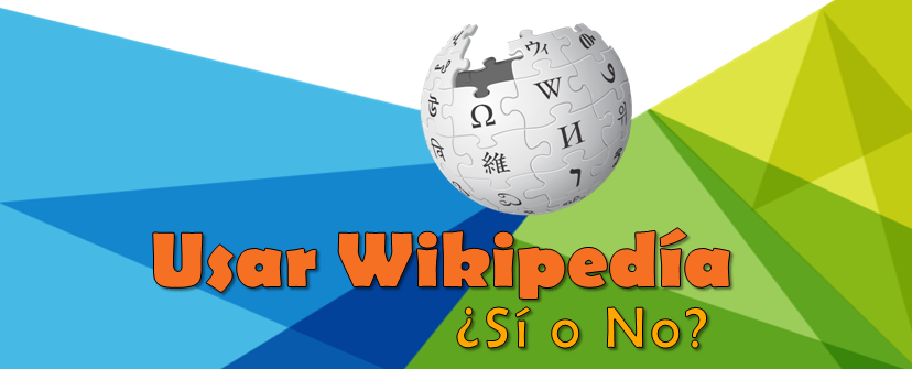 Usar wikipedia: ¿Sí o No?